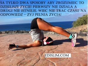 Zyj pelnia Zycia! :-)